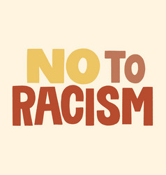 No to racism vector