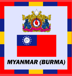 official ensigns flag and coat of arm of myanmar vector image