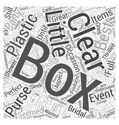Clear plastic boxes Word Cloud Concept vector
