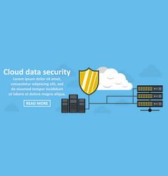 cloud data security banner horizontal concept vector image