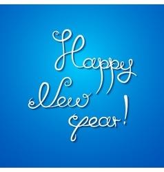 Happy new year congratulation vector image