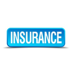 Insurance blue 3d realistic square isolated button vector image