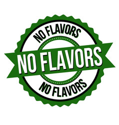 No flavors label or sticker vector