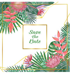 save date tropical flower and geometric vector image