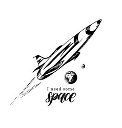 Hand lettering phrase i need some space drawn vector