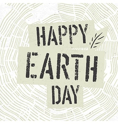 Happy Earth Day Logotype on Tree Rings Background vector image vector image