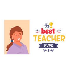 best teacher ever professor portrait lettering vector image