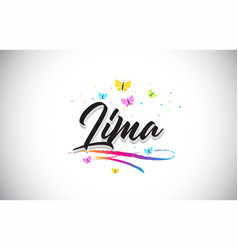 Lima handwritten word text with butterflies and vector