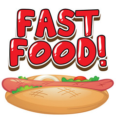 Font design for word fast food with hotdog on vector