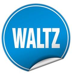 Waltz round blue sticker isolated on white vector