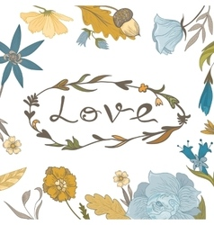 Autumn Floral Frame with Love Lettering vector image vector image
