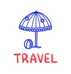 cartoon travel sun umbrella doodle lettering vector image