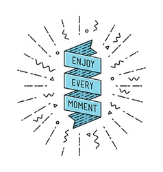 Enjoy every moment flat design thin line banner vector