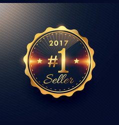 2017 no 1 seller golden premium badge label design vector image