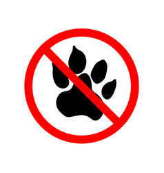 animals are not allowed red forbidden sign on vector image