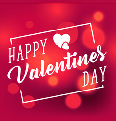 Happy valentines day white square light blur red b vector
