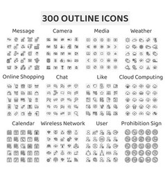 Set 300 outline icons message camera media vector