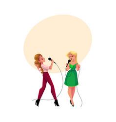two pretty girls women singing together karaoke vector image