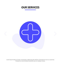 our services plus sign hospital medical solid vector image