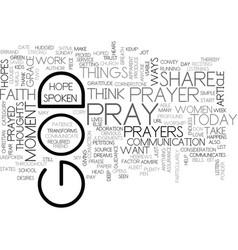 when do you pray text word cloud concept vector image