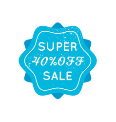 bright blue retro super sale badge sign on white vector image