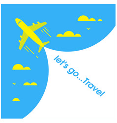 lets go travel plane blue sky background i vector image