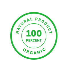 natural product organic 100 percent green badge vector image