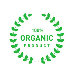Organic 100 percent product circle badge with vector
