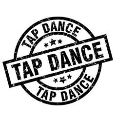 Tap dance round grunge black stamp vector