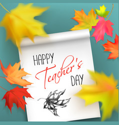 teachers day card with autumn leaves vector image