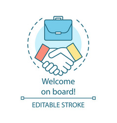 Welcome on board concept icon successful deal vector