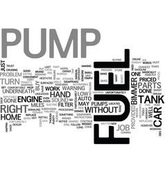 When fuel pumps give up the ghost text word cloud vector