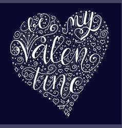 be my valentine quote on dark blue background vector image