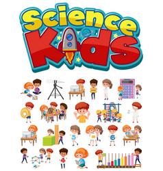 science kids logo and set children vector image