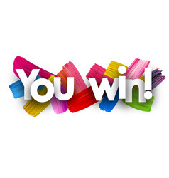 you win poster with brush strokes vector image