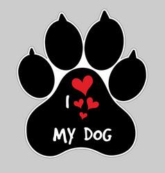 I love my dog animal foot paw print button badge vector