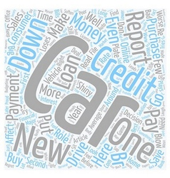 Cars and Credit Reports text background wordcloud vector image vector image