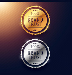 brand trust label design in gold and silver vector image