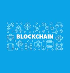Blockchain concept horizontal outline vector