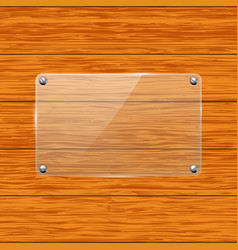 Glass transparent plate attached to wooden board vector
