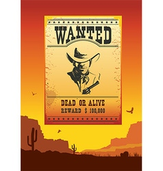 Wanted poster on Wild west american desert vector image