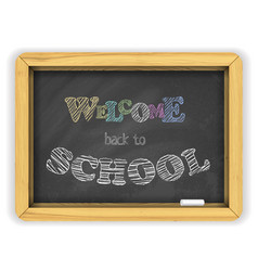 blackboard with chalk and bright color letters on vector image