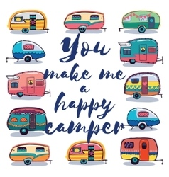 You make me a happy camper card vector image