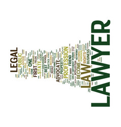 lawyer text background word cloud concept vector image vector image