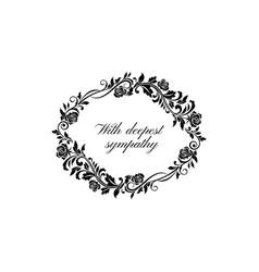 Floral funeral frame deepest sympathy lettering vector