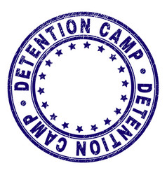 Grunge textured detention camp round stamp seal vector