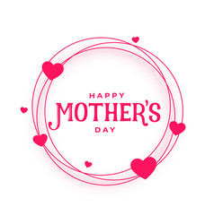 Happy mothers day hearts frame card design vector