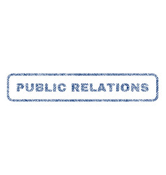 Public relations textile stamp vector