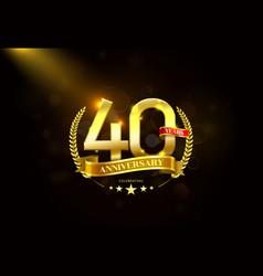 40 years anniversary with laurel wreath golden vector image vector image