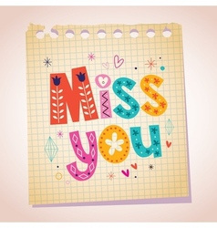 Miss you note paper cartoon vector image vector image